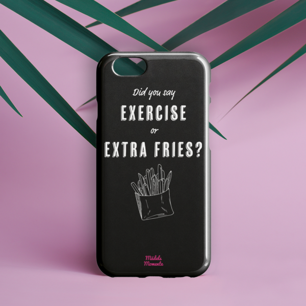 Exercise or extra fries - Handyhülle